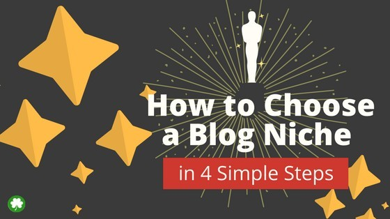How to Choose a Blog Niche in 4 Simple Steps