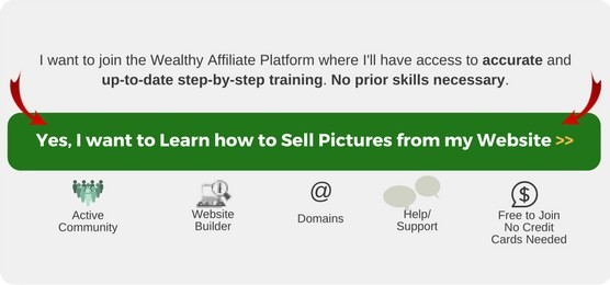Click here to Learn how to Sell Pictures from a Website