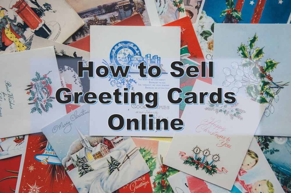How To Sell Greeting Cards Online