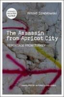 The Assassin From Apricot City by Szablowski