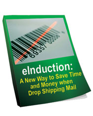 eInduction: A New Way to Save Time and Money when Drop Shipping Mail
