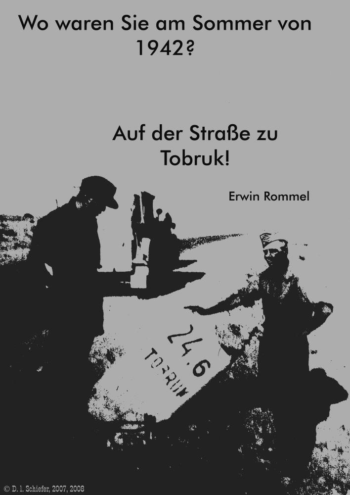 Erwin Rommel on road to T... | Doug's Art & Photography
