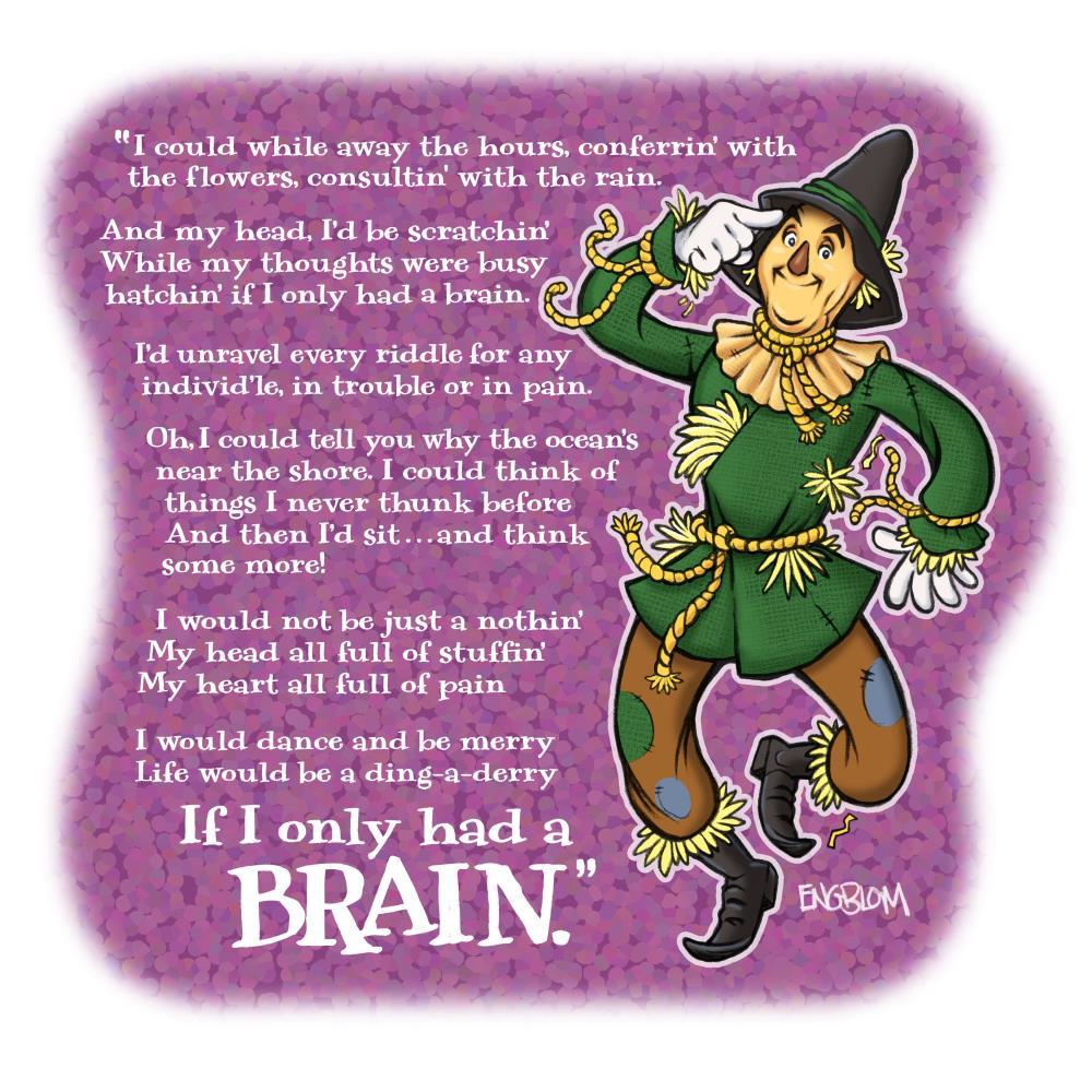 If I Only Had a Brain | Mark Engblom Art Prints