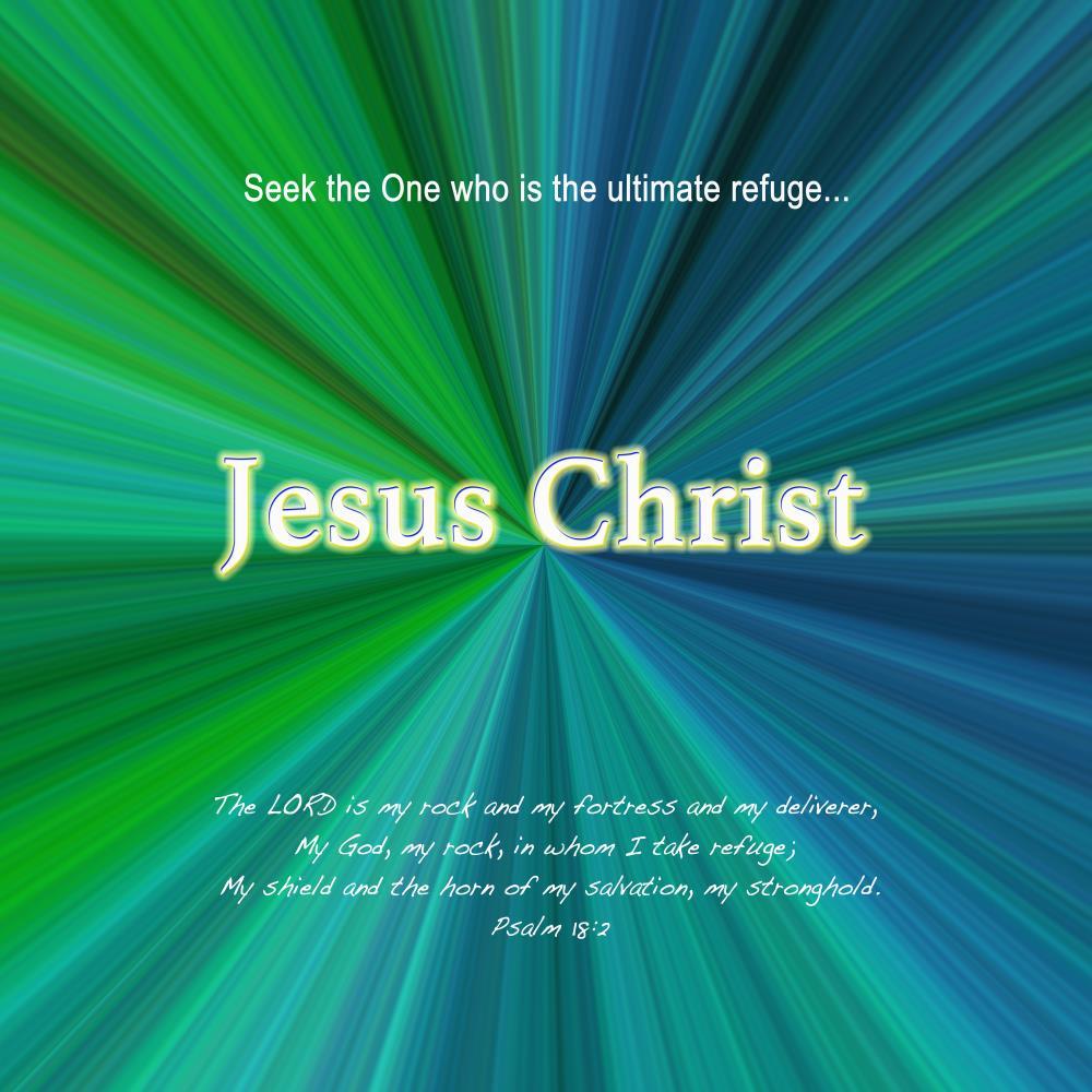 Jesus Christ Refuge | Resurgent Art LLC