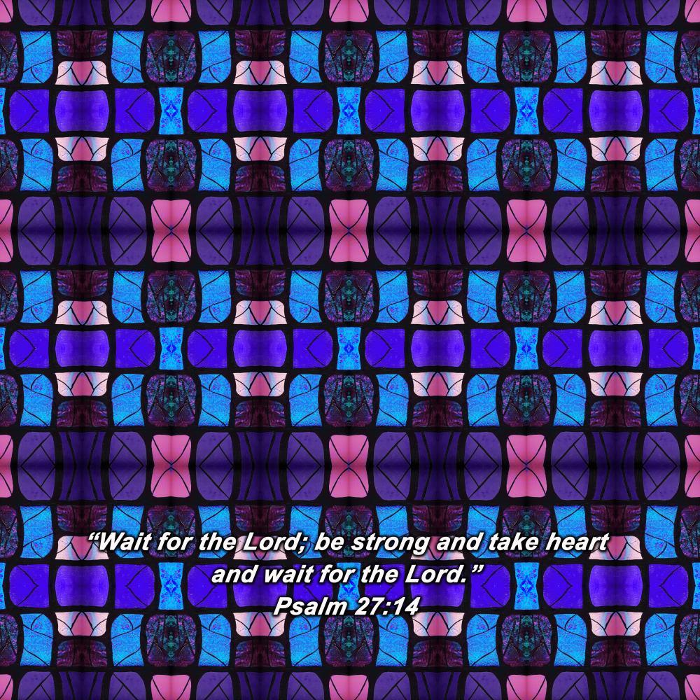 Wait for the Lord - Psalm... | Resurgent Art LLC