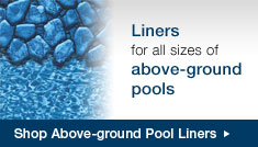 Above-Ground Pool Liners | Replacement Liners