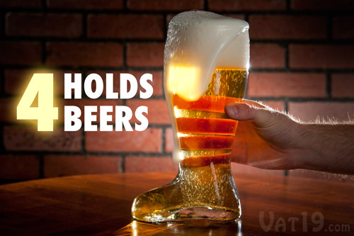 The Glass Beer Boot Holds approximately 4 beers.