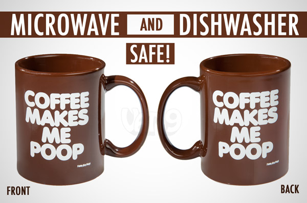 Views of the front and back of the Coffee Makes Me Poop Coffee Mug.