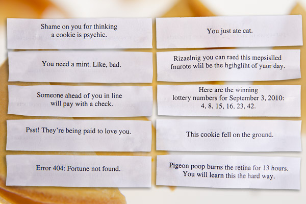 Click the image to reveal our current lineup of fortunes in the funny fortune cookies.