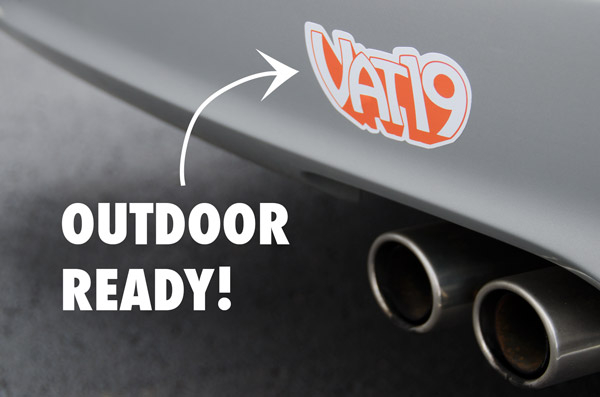 Our die-cut Vat19.com sticker features a UV coating for outdoor use.