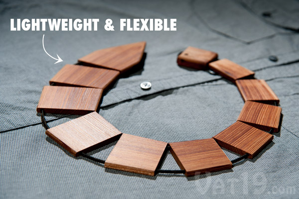 Wood Ties are lightweight and flexible.