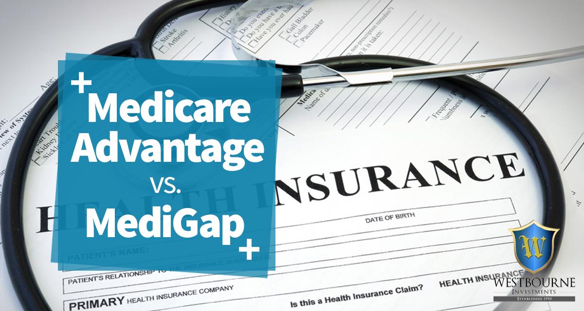 Medicare Advantage vs. Medigap