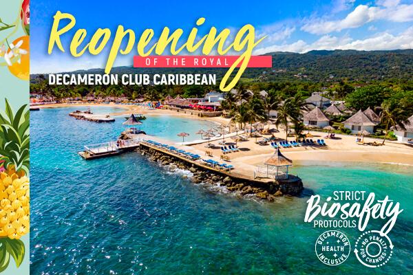 Reapertura Royal Decameron Club Caribbean