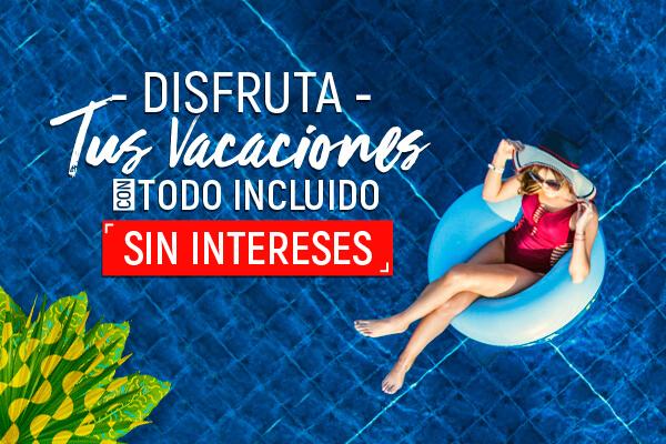 Disfruta de tus vacaciones con 12 meses sin intereses en México