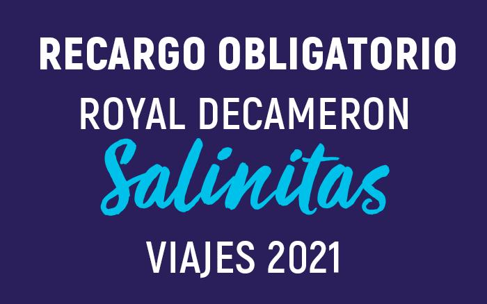 Requisitos Royal Decameron Salinitas