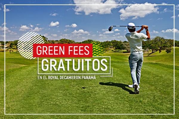 Green feess gratis en el Royal Decameron Panamá