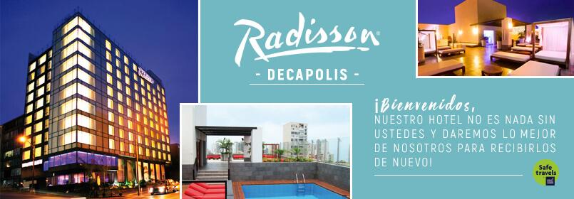 El hotel Radisson Decapolis Miraflores reanuda actividades
