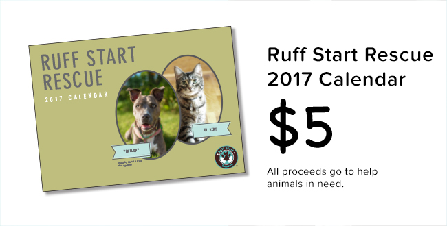 Order Your 2017 Ruff Start Rescue Calendar Today
