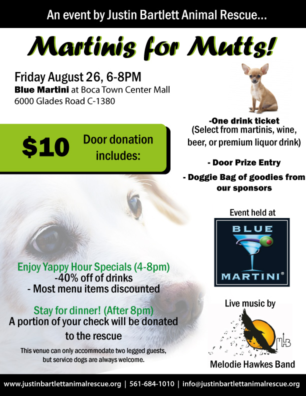 Justin Bartlett Animal Rescue - Martinis for Mutts @ Blue Martini | Boca Raton | Florida | United States