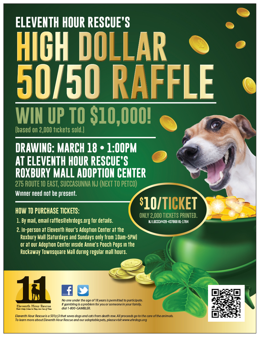 Eleventh Hour Rescue - High Dollar 50/50 Raffle @ Roxbury Mall Adoption Center | Roxbury Township | New Jersey | United States