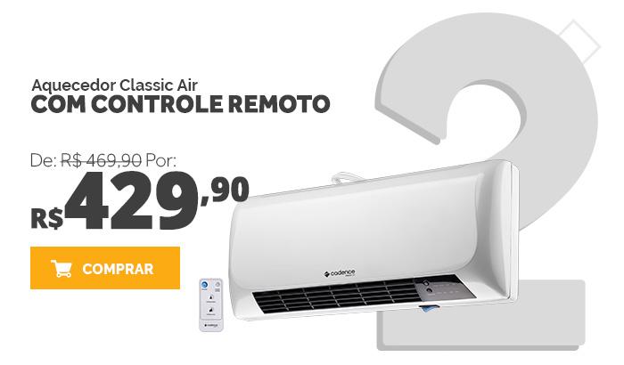 Aquecedor Cadence Classic Air com Controle Remoto