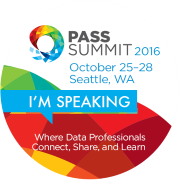 Speaking at PASS Summit 2016!