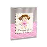Álbum do Bebê Bonequinha Rosa - 60 Fotos 15x21 cm - c/ Caixa