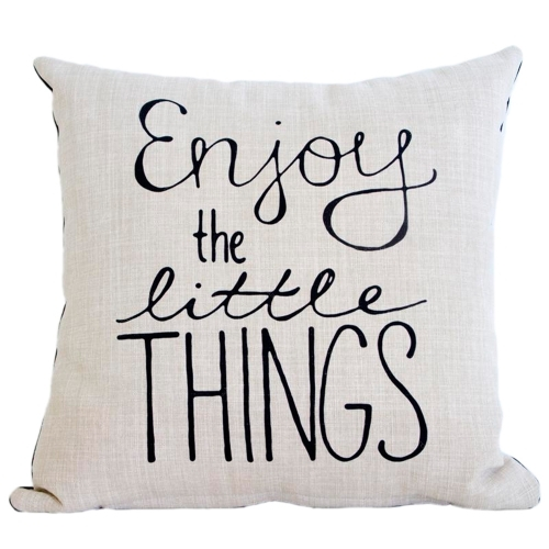 Almofada Enjoy The Little Things em Tecido - 45x45 cm