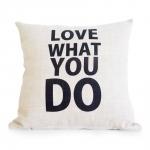 Almofada Love What You Do em Tecido