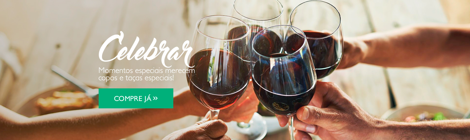 CELEBRAR: Momentos especiais merecem copos e taças especiais >>