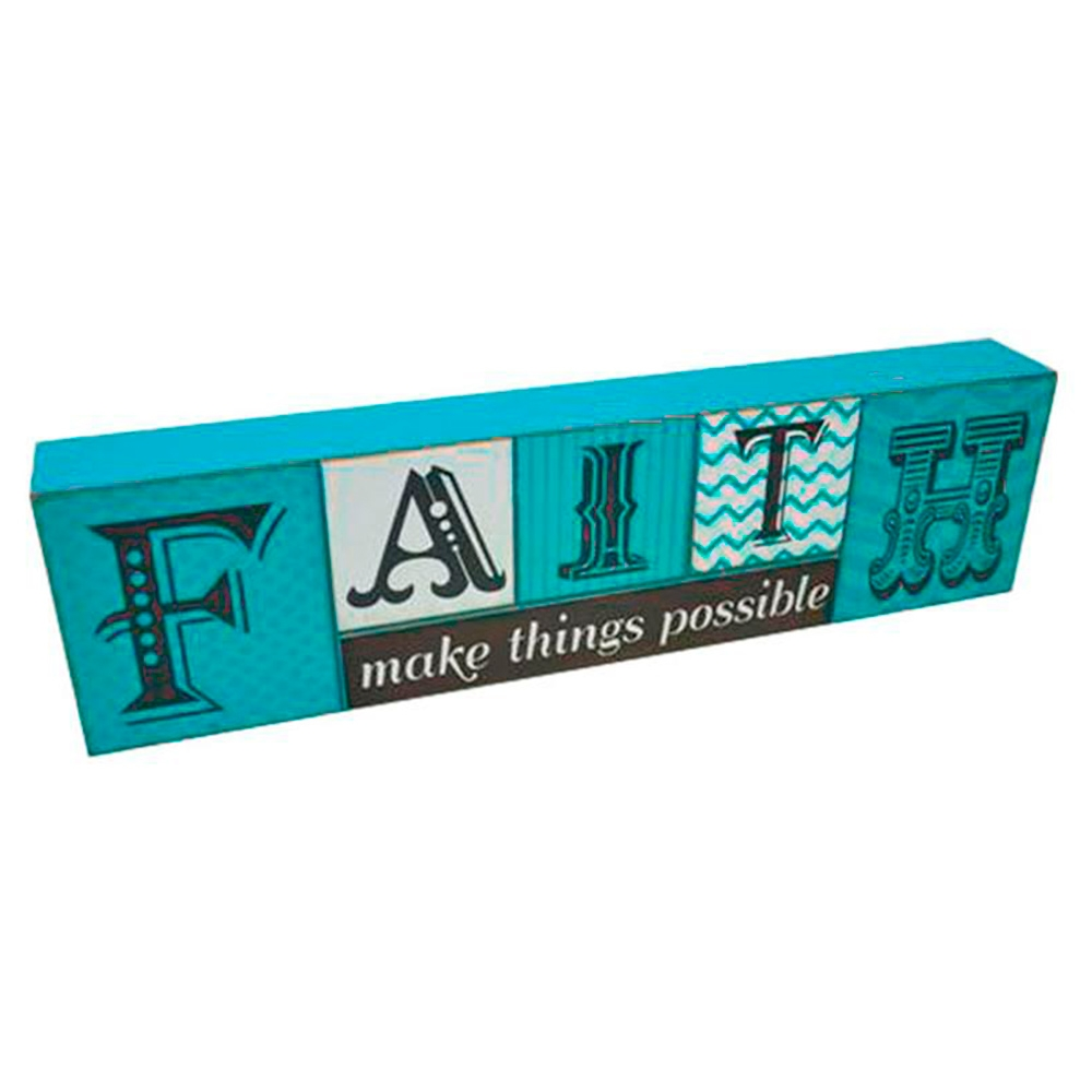Bloco Faith Make Things Possible Azul em Madeira - 43x11,5 cm