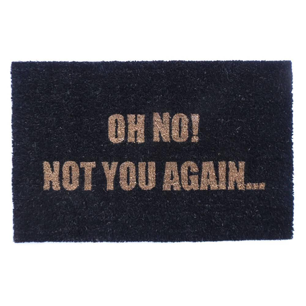 Capacho Not You Again Preto em Fibra de Coco e PVC - Urban - 70x45 cm