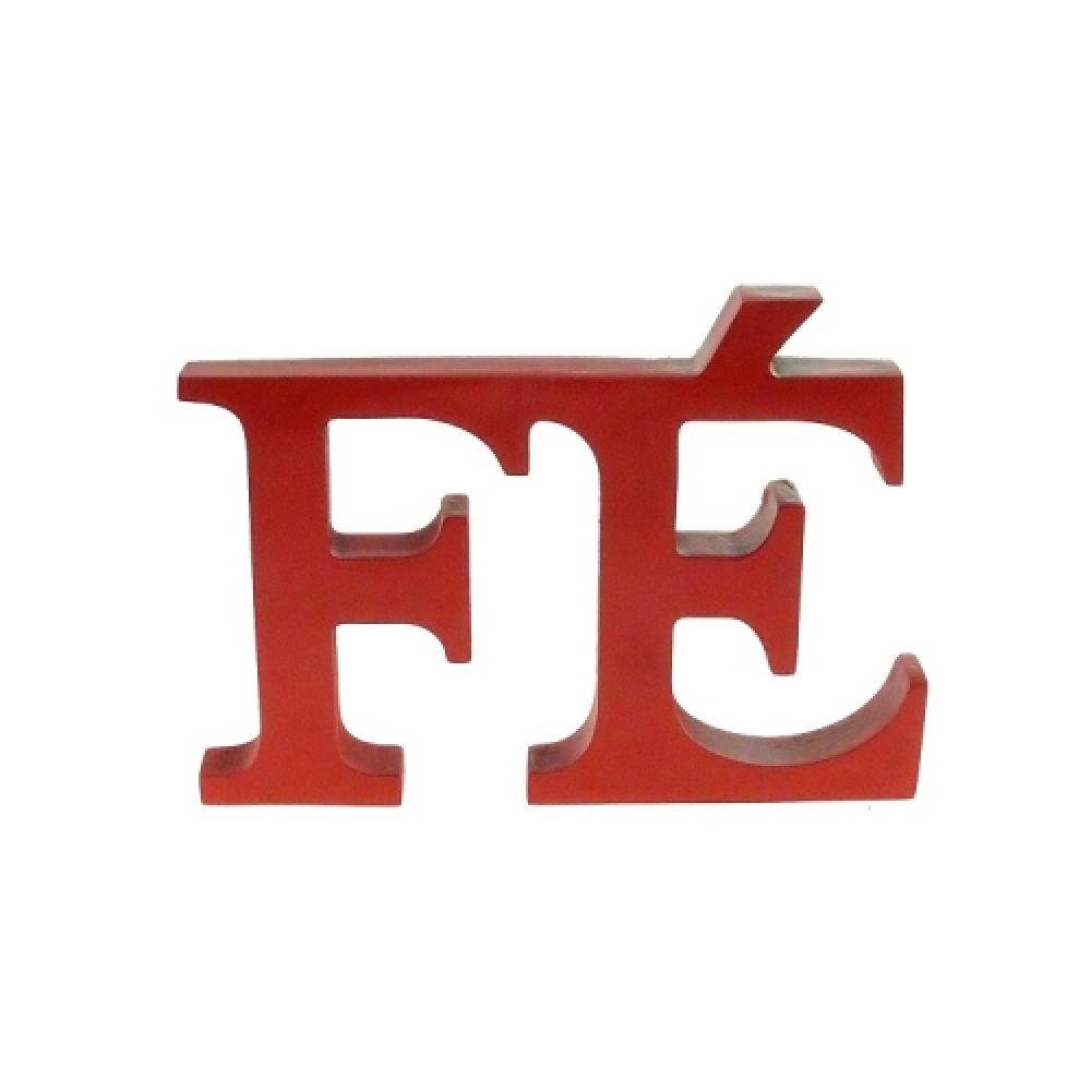 Letreiro FÉ vermelho