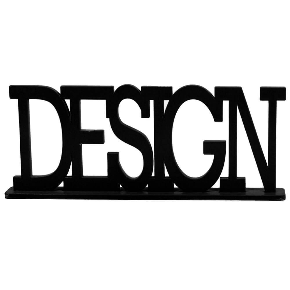 Palavra Decorativa Design em MDF Laqueado Preto - 33x13,2 cm