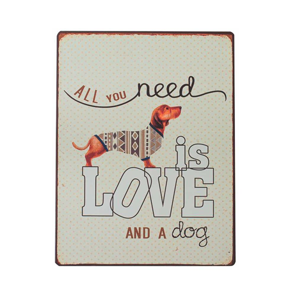 Placa All You Need Is Love And a Dog Branca em Metal - 35x26 cm