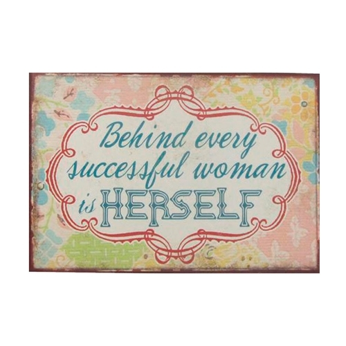 Placa Behind Every Successful Woman Is Herself em Madeira - 36x24 cm