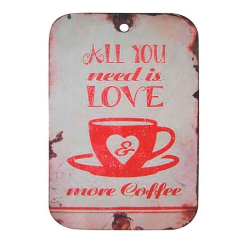 Placa Decorativa All You Need Is Love And More Coffee em Metal - 35x22 cm