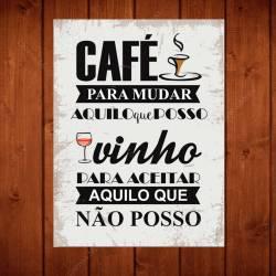 Placa Café e Vinho com Impressão Digital em Metal - 40x30 cm R$ 129,98 R$ 93,98 1x de R$ 84,58 sem juros