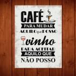 Placa Decorativa Café e Vinho com Impressão Digital em Metal - 40x30 cm