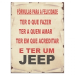 Placa Decorativa Fórmulas para a Felicidade - Jeep - Média em Metal - 30x20 cm
