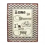 Placa Decorativa Home Is Wherever I´m With You