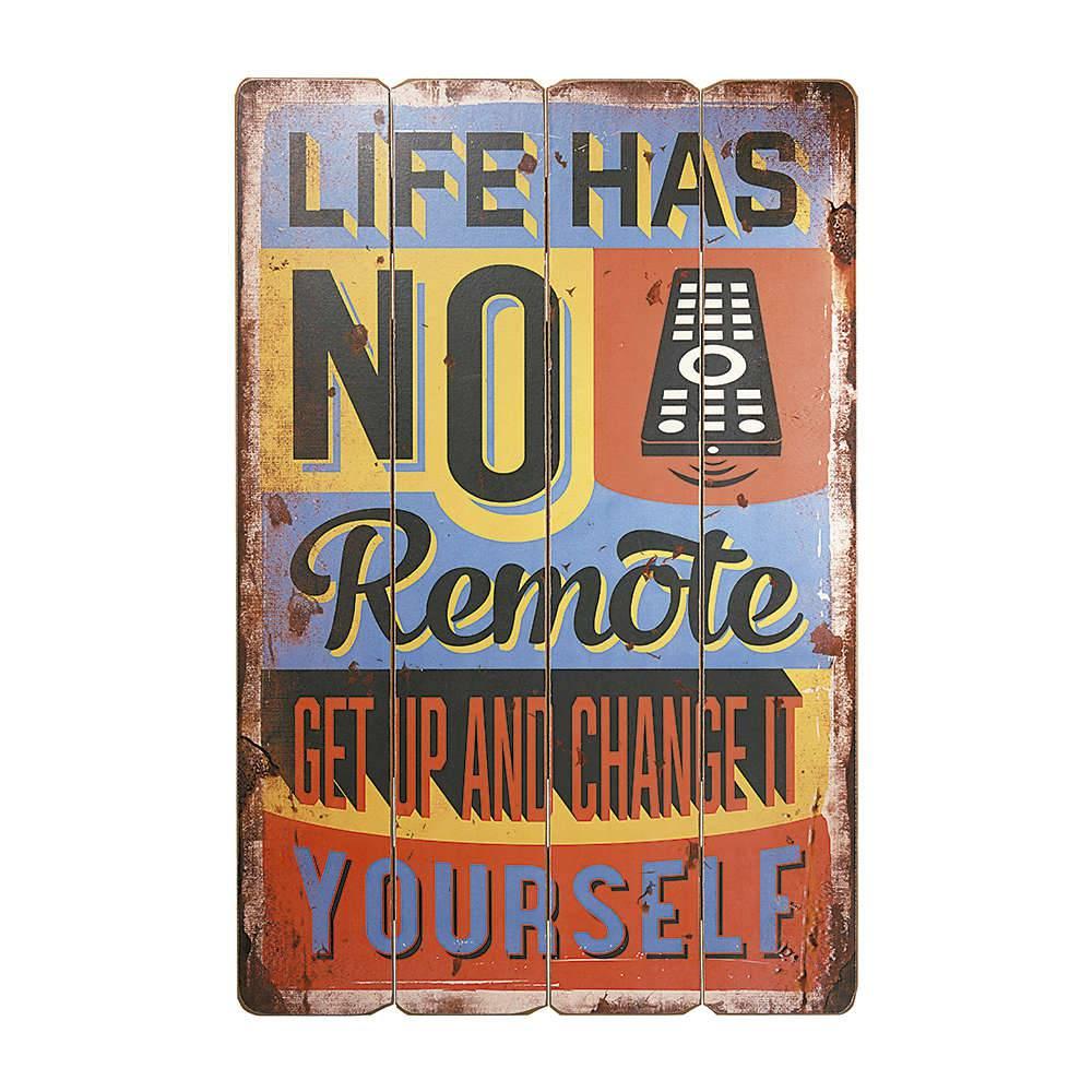 Placa Decorativa Life Has No Remote Control Multicolorido em MDF - 60x40 cm