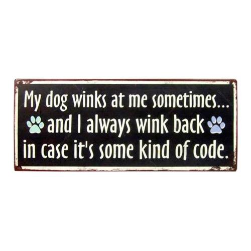 Placa Decorativa My Dog Winks em Metal - 31x13 cm