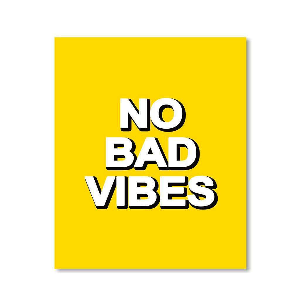 Placa Decorativa No Bad Vibes com Impressão Digital em Metal - 30x20 cm