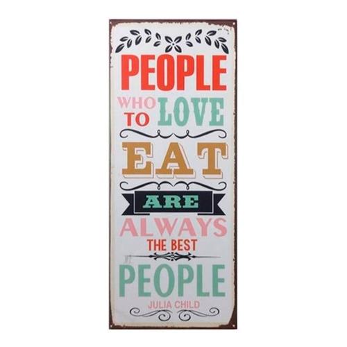Placa Decorativa People Who Love Eat em Metal - 76x30,5 cm