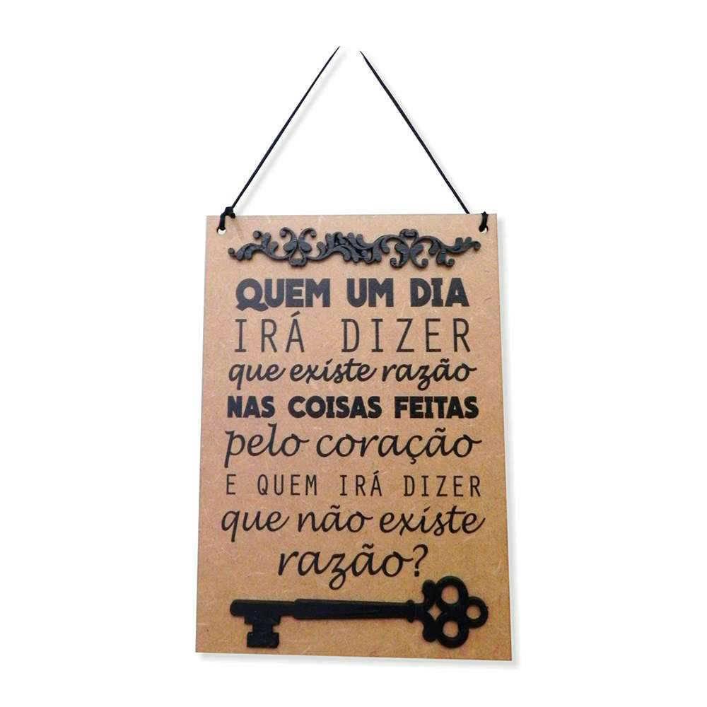Placa Decorativa Quem Irá Dizer em MDF Cru com Apliques - 40x14 cm