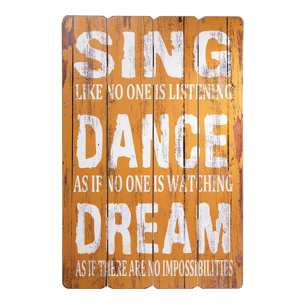Placa Decorativa Sing, Dance And Dream Amarelo em MDF - 60x40 cm