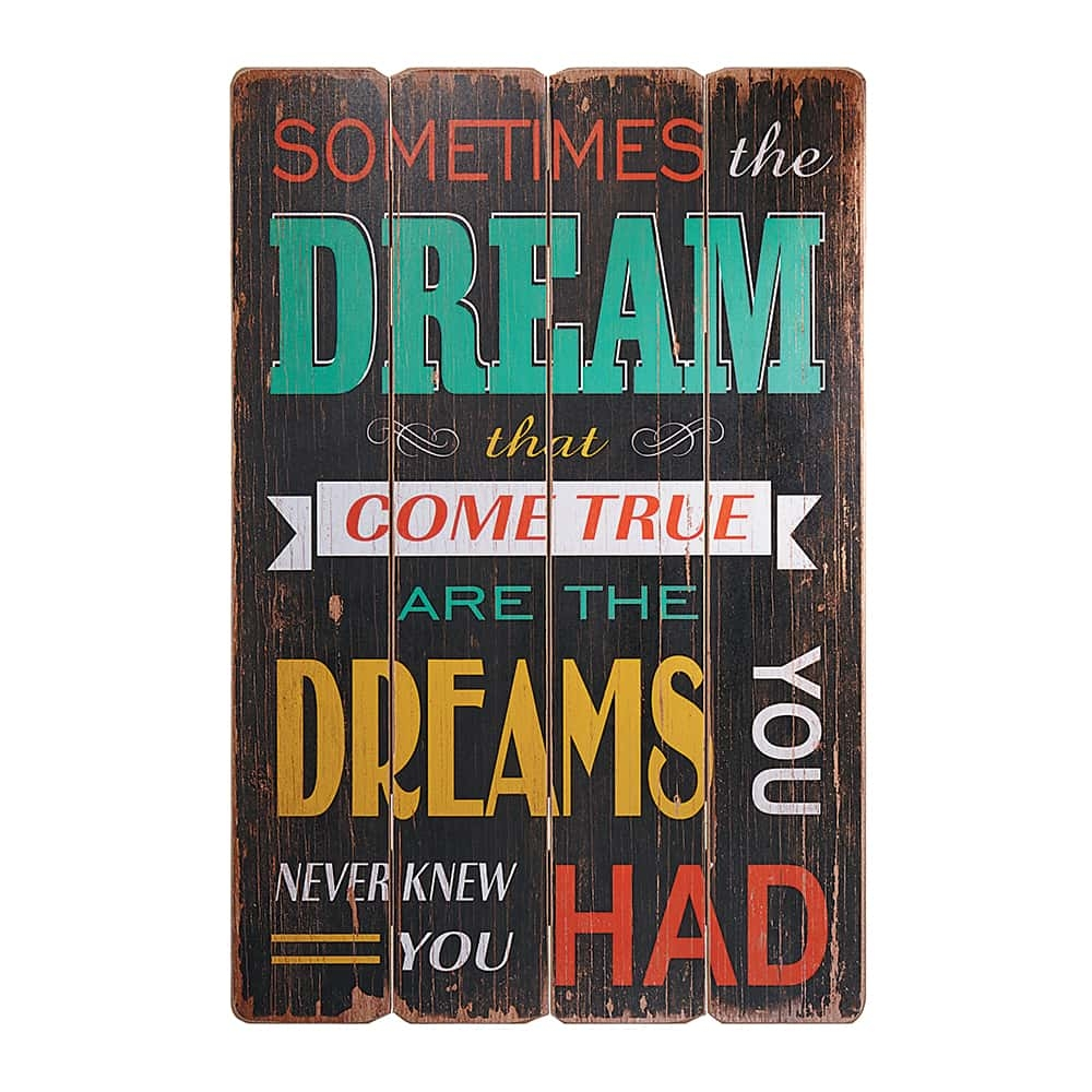 Placa Decorativa Sometimes The Dream Fundo Preto em MDF - 60x40 cm
