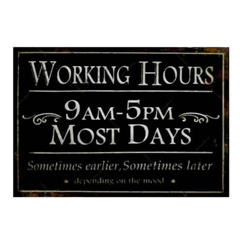 Placa Decorativa Working Hours em Metal - 35x29 cm