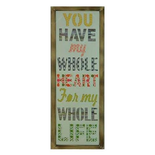 Placa Decorativa You Have My Whole Heart em Madeira - 122x43 cm